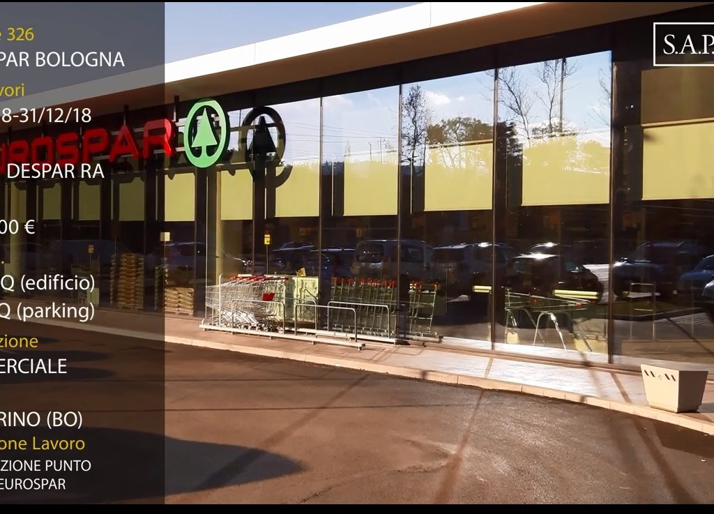 Realizzazione Supermercato Eurospar – Via Torino, Bologna